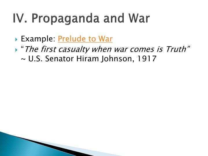 IV. Propaganda