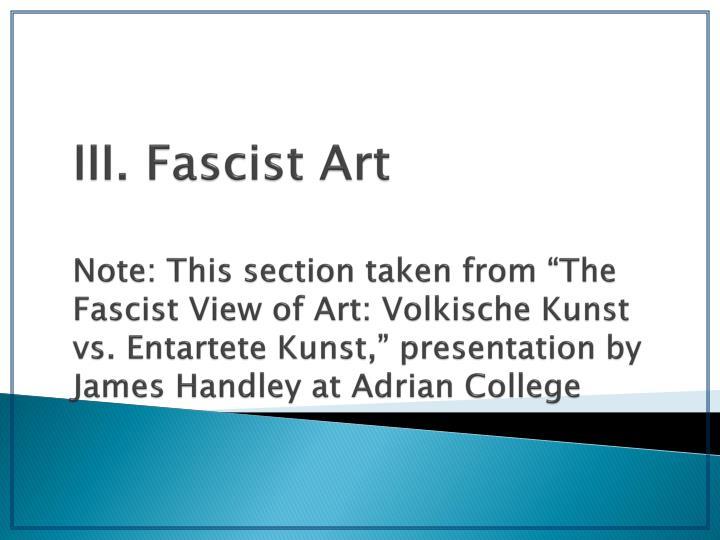 III. Fascist Art