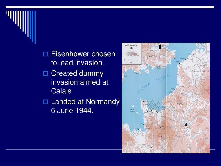 Eisenhower chosen to lead invasion.