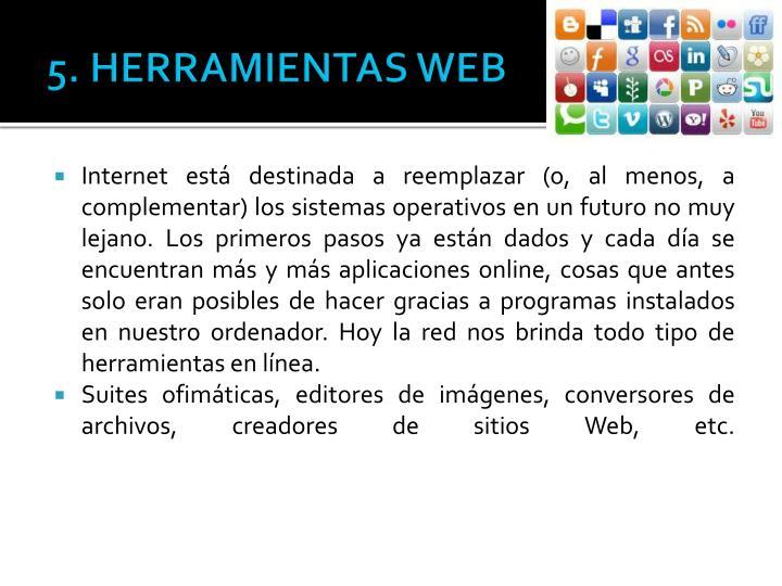 5. HERRAMIENTAS WEB