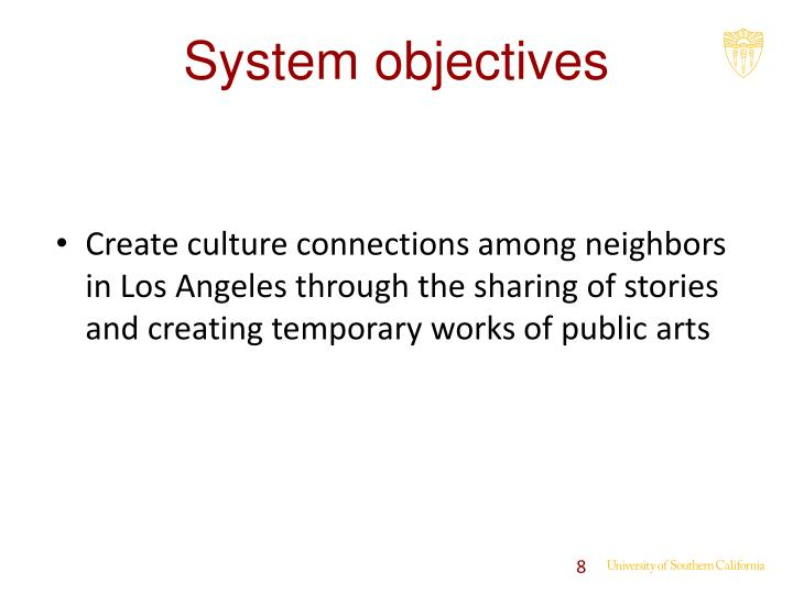 System objectives