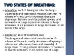 two states of breathing