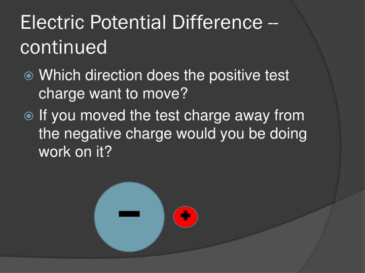 Electric Potential Difference -- continued
