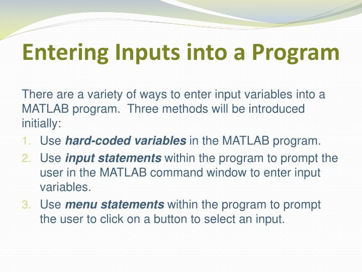 Entering Inputs into a Program