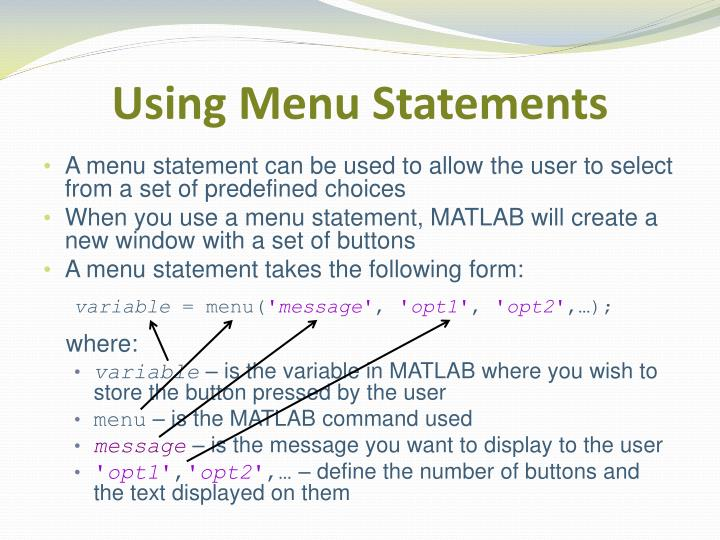 Using Menu Statements