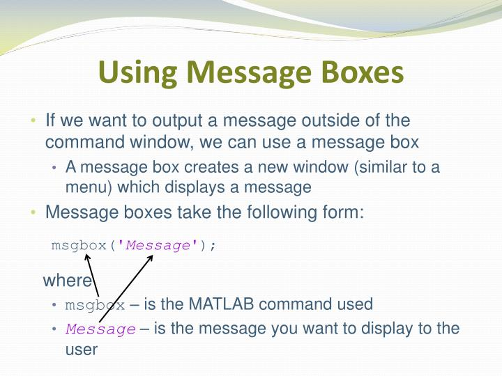 Using Message Boxes