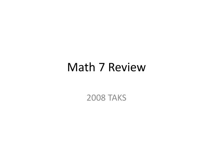 Math 7 review