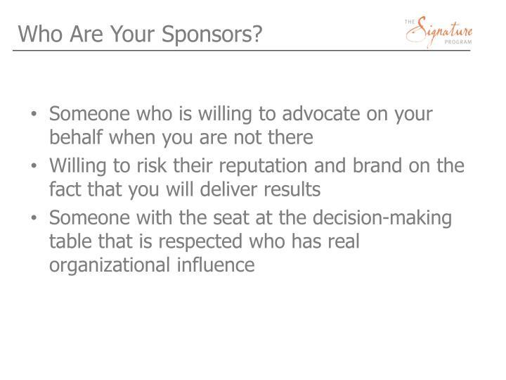 Who Are Your Sponsors?