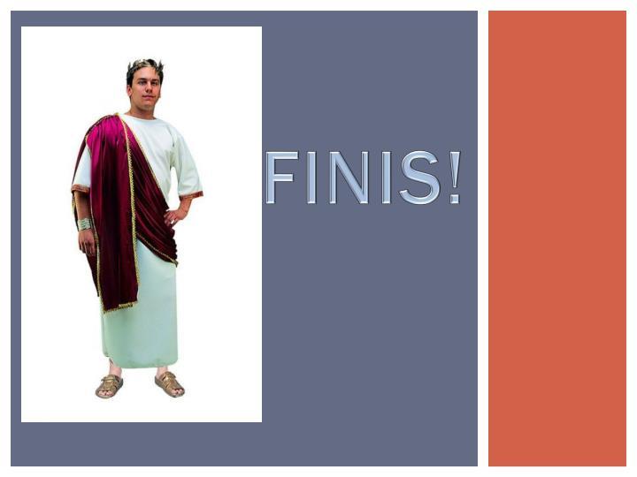 FINIS!
