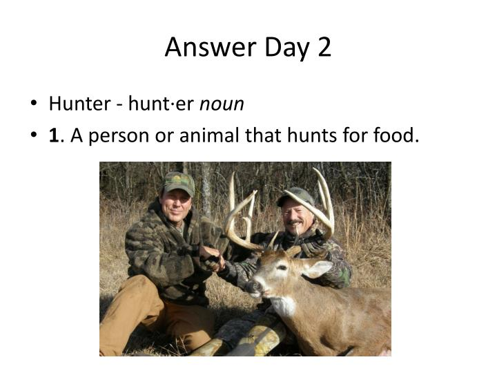 Answer Day 2
