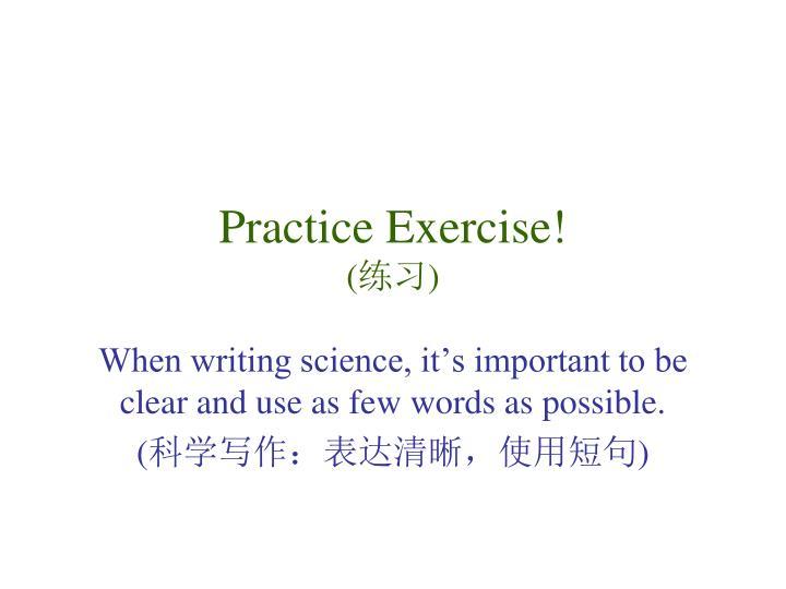 Practice Exercise!
