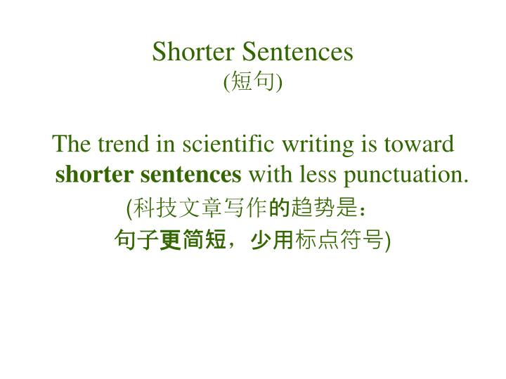 Shorter Sentences
