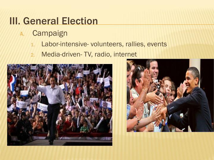 III. General Election