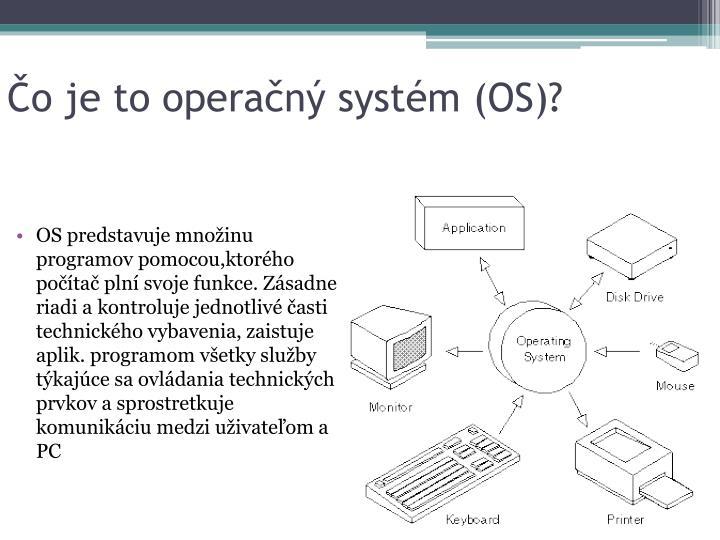 Čo je to operačný systém (OS)?