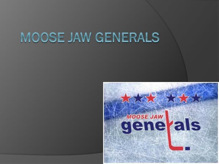 Moose jaw generals