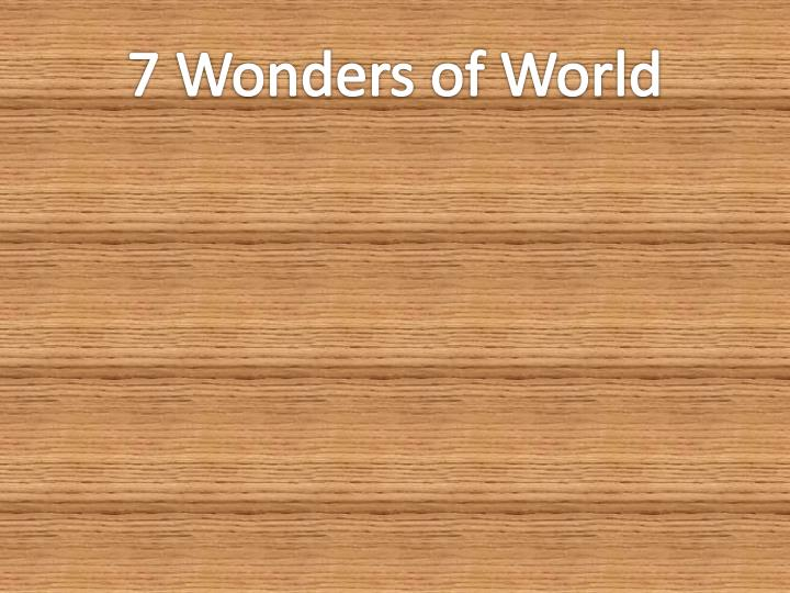 7 wonders of world