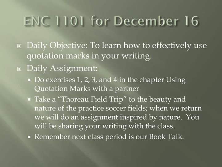 ENC 1101 for December 16