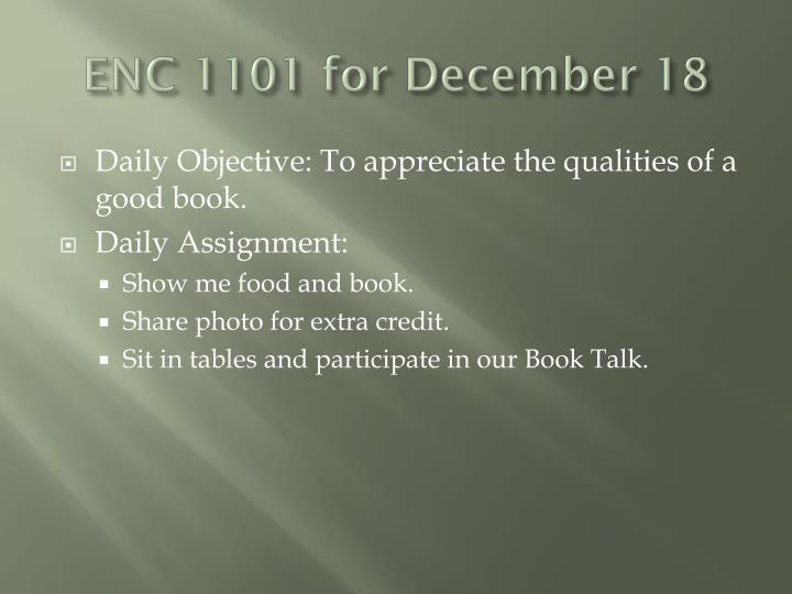 ENC 1101 for December 18