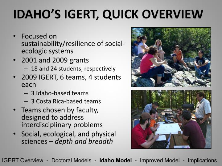 IDAHO'S IGERT, QUICK OVERVIEW