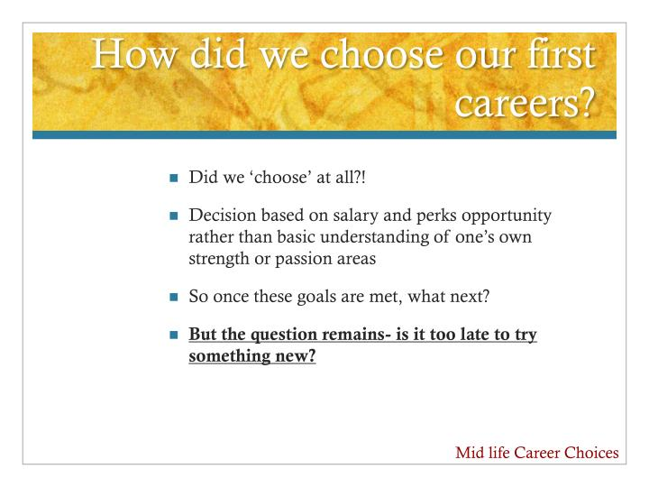 How did we choose our first careers?