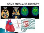 some medland history
