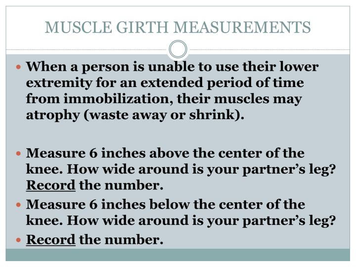 MUSCLE GIRTH MEASUREMENTS