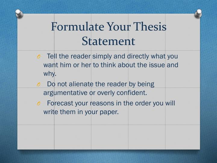 Formulate Your Thesis Statement