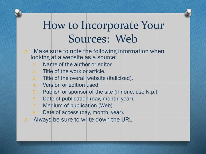 How to Incorporate Your Sources:  Web