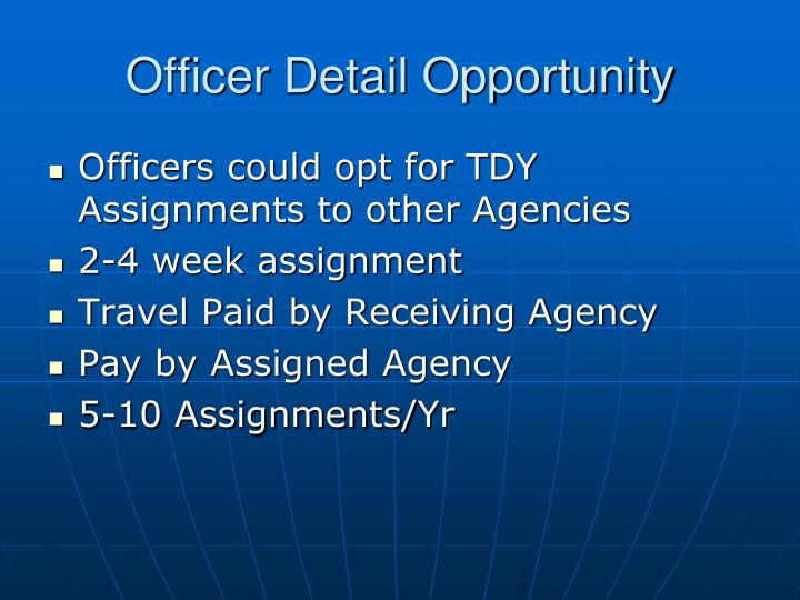 Officer Detail Opportunity