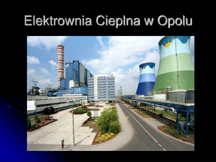 Elektrownia Cieplna w Opolu