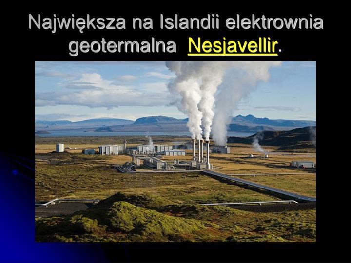 Największa na Islandii elektrownia geotermalna