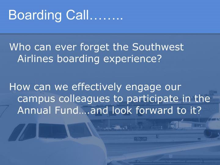 Boarding Call……..