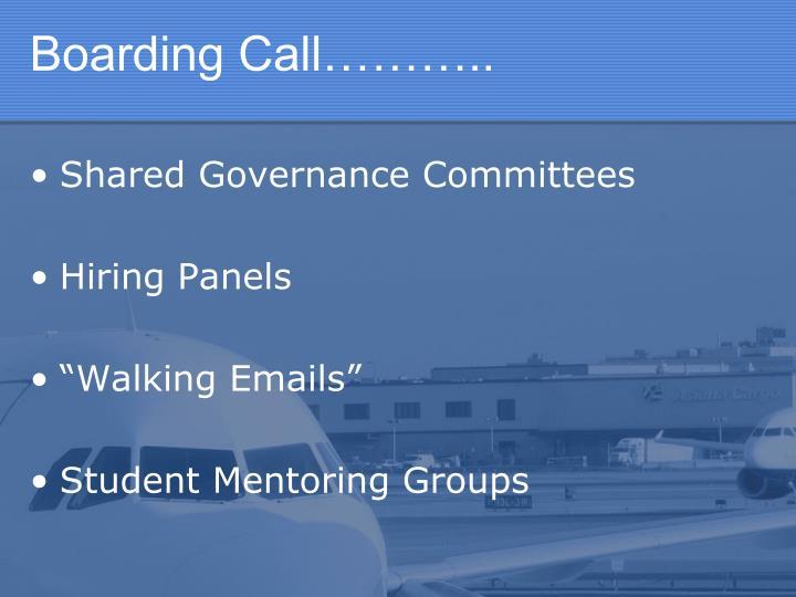 Boarding Call………..
