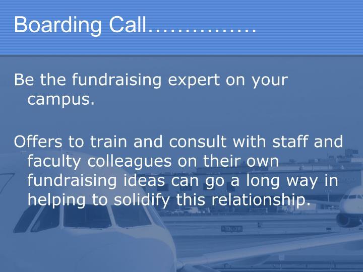 Boarding Call……………
