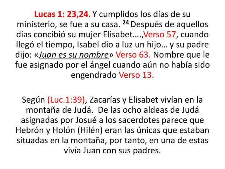Lucas 1: 23,24.