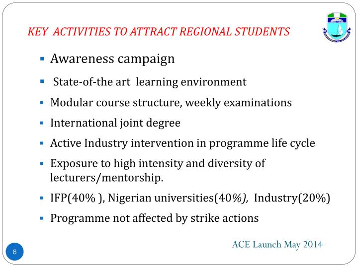 KEY  ACTIVITIES TO ATTRACT REGIONAL STUDENTS