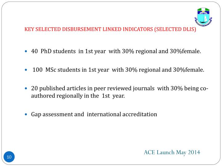 KEY SELECTED DISBURSEMENT LINKED INDICATORS (SELECTED DLIS)