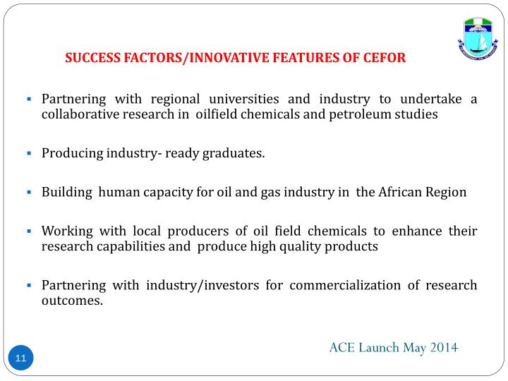 SUCCESS FACTORS/INNOVATIVE FEATURES OF CEFOR