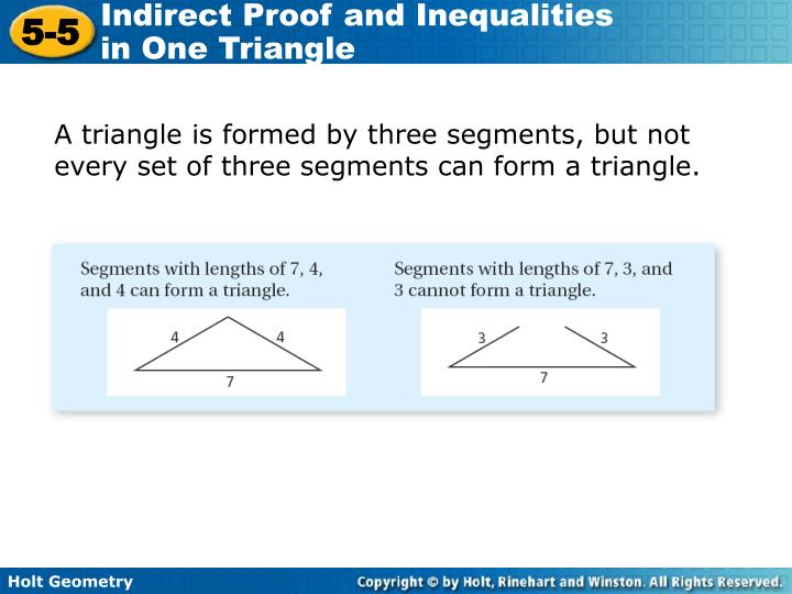 A triangle is formed by three segments, but not every set of three segments can form a triangle.