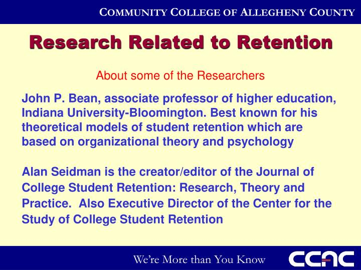 Research Related to Retention
