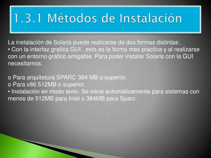 1.3.1 Métodos de Instalación