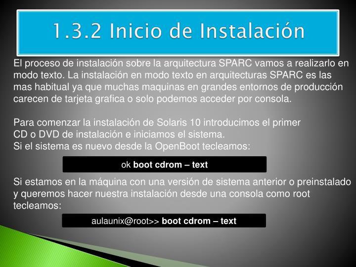 1.3.2 Inicio de Instalación