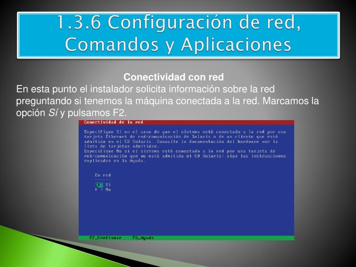 1.3.6 Configuración de red, Comandos y Aplicaciones
