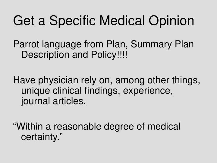 Get a Specific Medical Opinion
