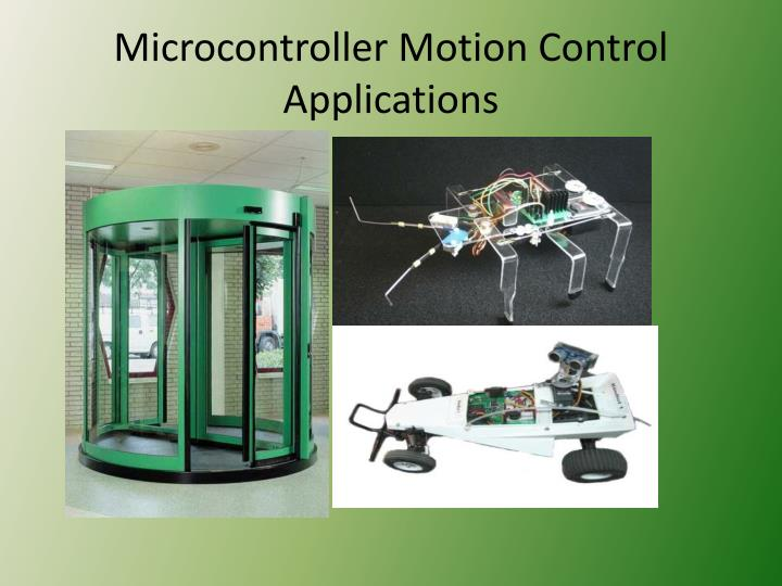 Microcontroller Motion Control Applications