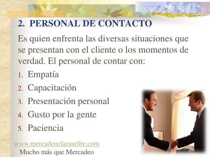 2.  PERSONAL DE CONTACTO