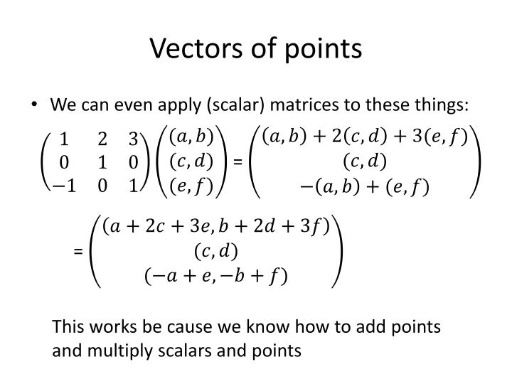 Vectors of points