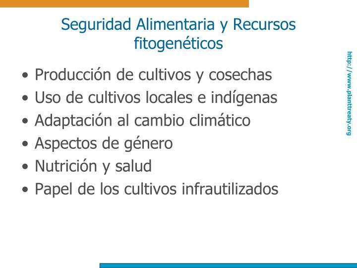 Seguridad Alimentaria y Recursos fitogenéticos