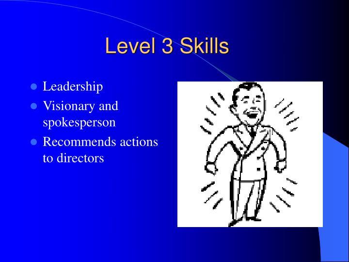 Level 3 Skills
