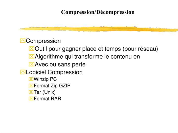 Compression/Décompression